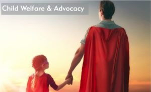 Child Welfare Advocacy